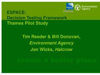 ESPACE:  Decision Testing Framework  Thames Pilot Study