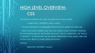 High Level overview: 	Css