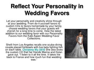 Reflect Your Personality in Wedding Favors
