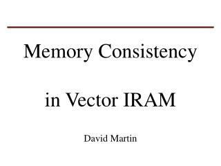 Memory Consistency in Vector IRAM