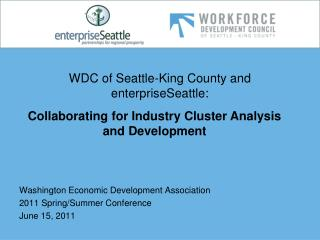 WDC of Seattle-King County and enterpriseSeattle: