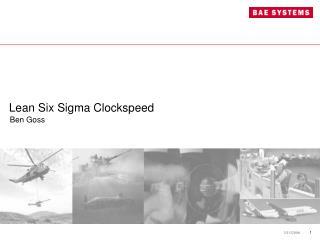 Lean Six Sigma Clockspeed