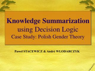 Knowledge Summarization using Decision Logic Case Study: Polish Gender Theory