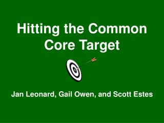 Hitting the Common Core Target