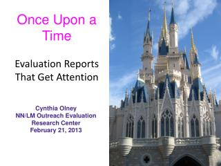 Once Upon a Time Evaluation Reports That Get Attention