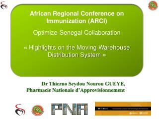 African Regional Conference on Immunization (ARCI) Optimize - Senegal  Collaboration