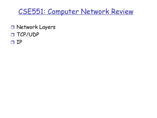 CS E551 :  Computer Network Review