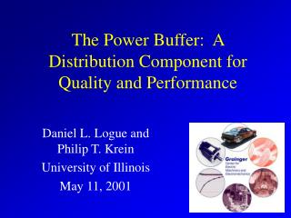 The Power Buffer:  A Distribution Component for Quality and Performance