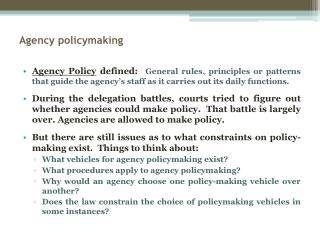 Agency policymaking