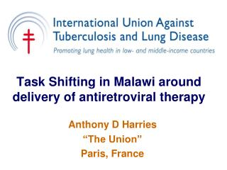 Task Shifting in Malawi around delivery of antiretroviral therapy