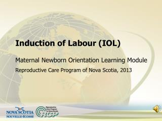 Induction of Labour (IOL)