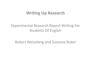 Writing Up Research Experimental Research Report Writing For Students Of English