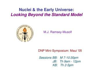 Nuclei & the Early Universe: Looking Beyond the Standard Model