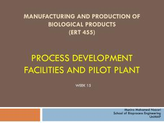 PROCESS DEVELOPMENT FACILITIES AND PILOT PLANT
