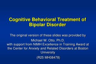 Cognitive Behavioral Treatment of  Bipolar Disorder