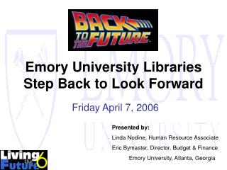 Emory University Libraries Step Back to Look Forward