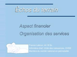 Aspect financier Organisation des services