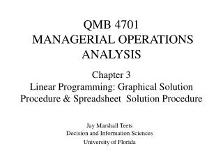 QMB 4701  MANAGERIAL OPERATIONS ANALYSIS