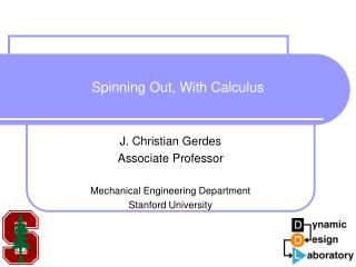 Spinning Out, With Calculus