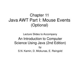 Chapter 11 Java AWT Part I: Mouse Events Optional