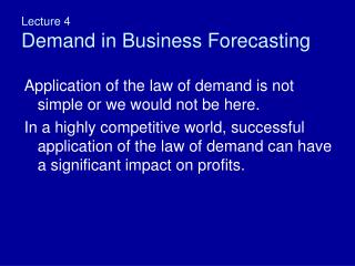 Lecture 4 Demand in Business Forecasting