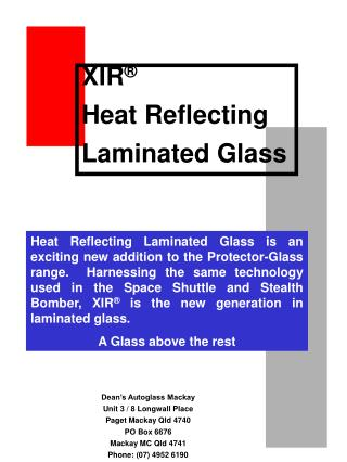 XIR ® Heat Reflecting Laminated Glass