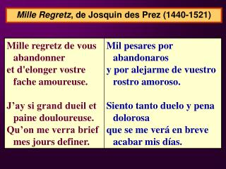 Mille Regretz , de  Josquin des Prez (1440-1521)