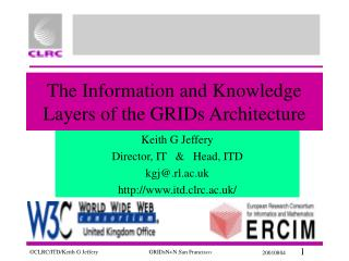 The Information and Knowledge Layers of the GRIDs Architecture