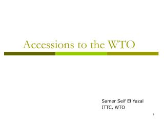 Accessions to the WTO
