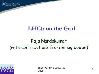 LHCb on the Grid