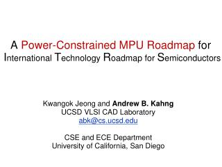 A  Power-Constrained MPU Roadmap  for  I nternational  T echnology  R oadmap for  S emiconductors