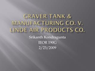 Graver Tank & Manufacturing Co. v.  Linde  Air Products Co.