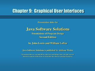 Chapter 9:  Graphical User Interfaces