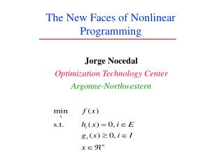 The New Faces of Nonlinear Programming