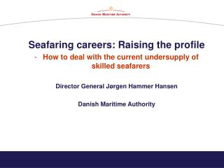 Seafaring careers: Raising the profile