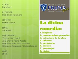 CURSO:  Literatura PROFESOR:  Fredd Iván Tipismana COLEGIO : Prisma School  NIVEL:  Avanzado