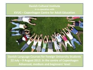 Danish Language Courses for  Foreign University  Students