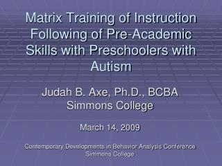 Matrix Training of Instruction Following of Pre-Academic Skills with Preschoolers with Autism