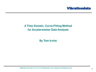 A Time Domain, Curve-Fitting Method  for Accelerometer Data Analysis By Tom Irvine