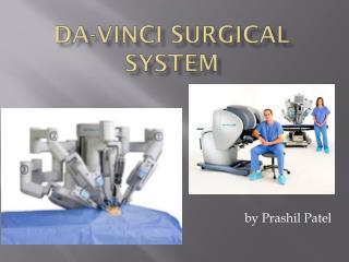 DA-VINCI Surgical System