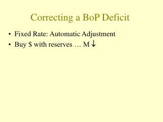 Correcting a BoP Deficit