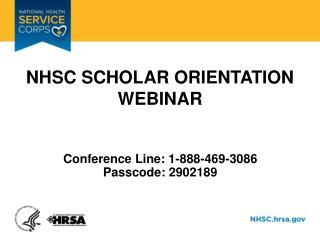 NHSC Scholar Orientation Webinar