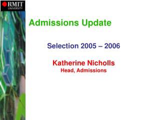 Admissions Update