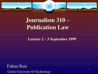 Journalism 310 –  Publication Law