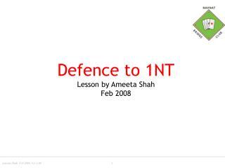 Defence to 1NT Lesson by Ameeta Shah Feb 2008