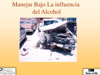 Manejar Bajo La influencia  del Alcohol
