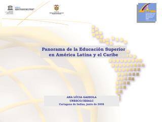 Panorama de la Educación Superior en América Latina y el Caribe