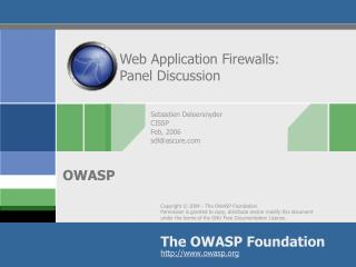 Web Application Firewalls:  Panel Discussion
