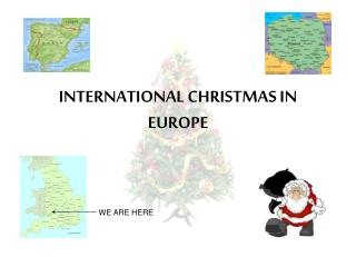 INTERNATIONAL CHRISTMAS IN EUROPE
