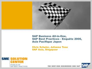 SAP Business All-in-One, SAP Best Practices - Enquête 2006, Asie Pacifique Japon